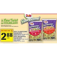Dole Slawesome! Salad Kits, Mango Sriracha Or Sweet Apple, Dole Bountiful Salad Kits, Lentil-Cucumber, Sweet Thai Or Triple Quinoa