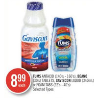 Tums Antacid, Beano Tablets, Gaviscon Liquid Or Foam Tabs