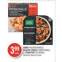 Crave Entrees, Healthy Choice Power Bowls Or Stouffer's Fit Bowls