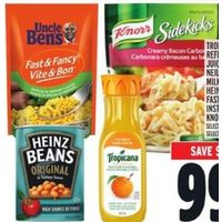 Tropicana Refrigerated Juice, Neilson Milkshakes, Heinz Beans, Fast & Fancy Instant Rice Or Knorr Sidekicks