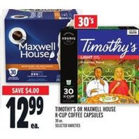Timothy's or Maxwell House K-Cup Coffee Capsules