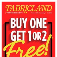 Fabricland - Buy One, Get 1 or 2 Free! Flyer