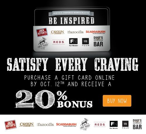 Jack Astor's Get a 20% Bonus On Online Gift Card Purchases From Jack Astor's, Canyon Creek, Scaddabush + More (Through October 12) Get a 20% Bonus When You ...