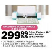 Michaels: Cricut Explore Air with Bundle by Lia Griffith