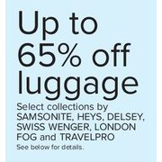 Select Luggage Collections by Samsonite, Heys, Delsey, Swiss Wenger, London Fog, and Travelpro - Up to 65% off