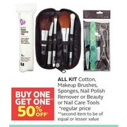 All Kit Cotton, Makeup Brushes, Sponges, Nail Polish Removers Or Beauty Or Nail Care Tools - BOGO 50% off