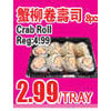 Crab Roll - $2.99/tray