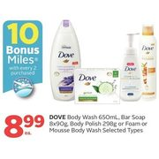Dove Body Wash, Bar Soap, Body Polish Or Foam Or Mousse Body Wash - $8.99